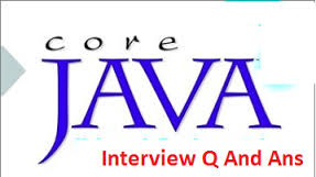 Java interviews questions and answers